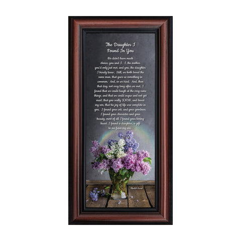 The Daughter I Found in You Framed Poem, Daughter in Law Gifts, Poem for Future Daughter in Law, Bride or Bonus Daughter Gift, 6x12, 7303