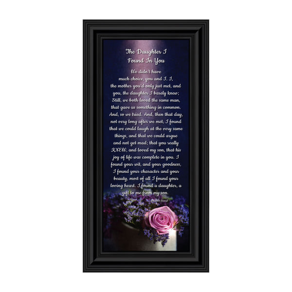 The Daughter I Found in You Framed Poem, Daughter in Law Gifts, Poem for Future Daughter in Law, Bride or Bonus Daughter Gift, 6x12, 7308