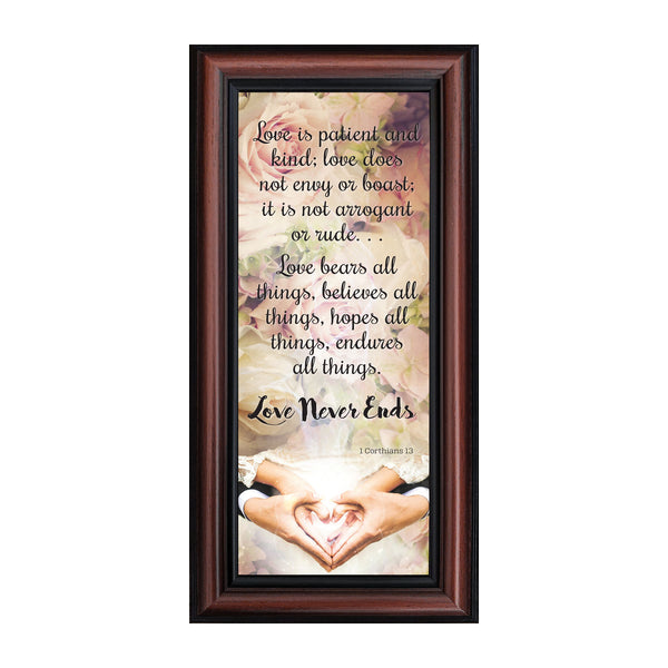 Love Never Ends, Christian Marriage or Wedding Gift, True Love Picture Frame, 6x12 7310