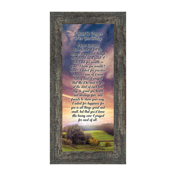 I Said A Prayer For You Today Plaque, Gifts Religious For Friends, 6x12 7316