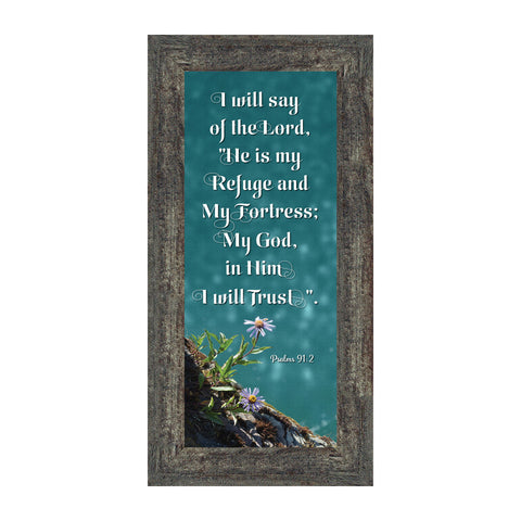 In Him I Trust, Gifts with Psalm 91 Scripture, Christian Picture Frame,  6x12 7319
