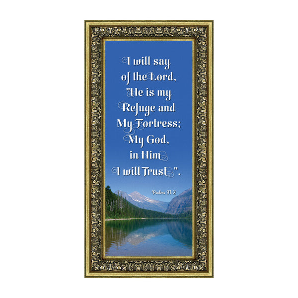 In Him I Trust, Gifts with Scripture, Psalm 91 Christian Picture Frame,  6x12 7325