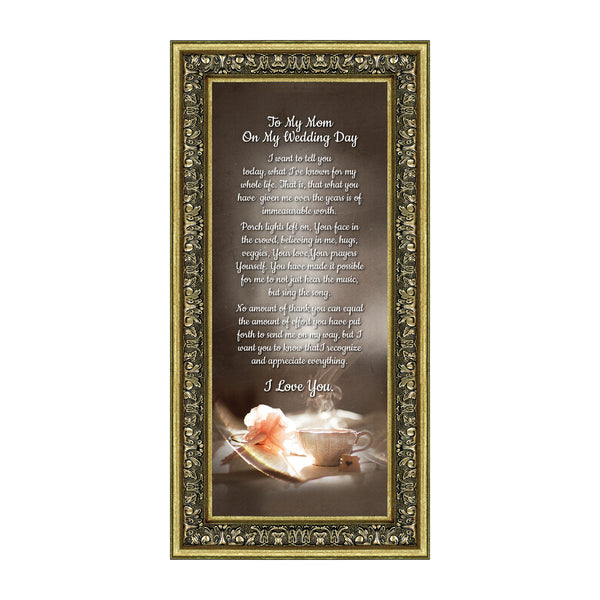 To My Mom on My Wedding Day, Mother-Daughter Gifts, Picture Frames, 6x12 7334
