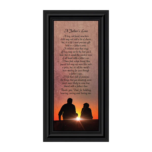 A Father's Love, Dad Gifts, Daddy Framed Poem From Son or Daughter, 6x12 7339