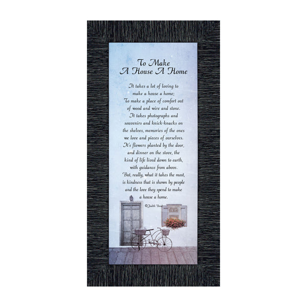 To Make a House a Home, House Warming Gift New Parents, Inspirational Gifts for Home, 6x12 7342