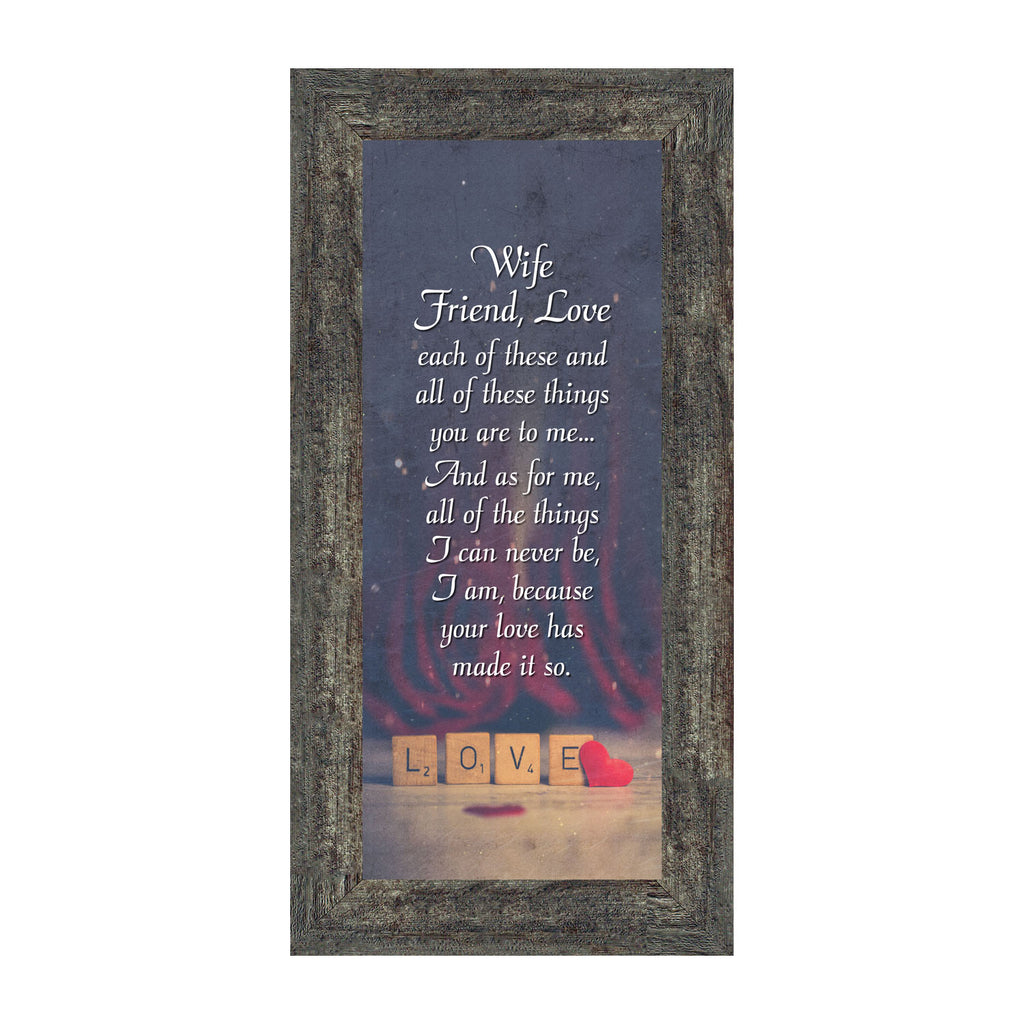 Wife Friend Love, Romantic Gift for Wife, Picture Frame, 6x12 7345