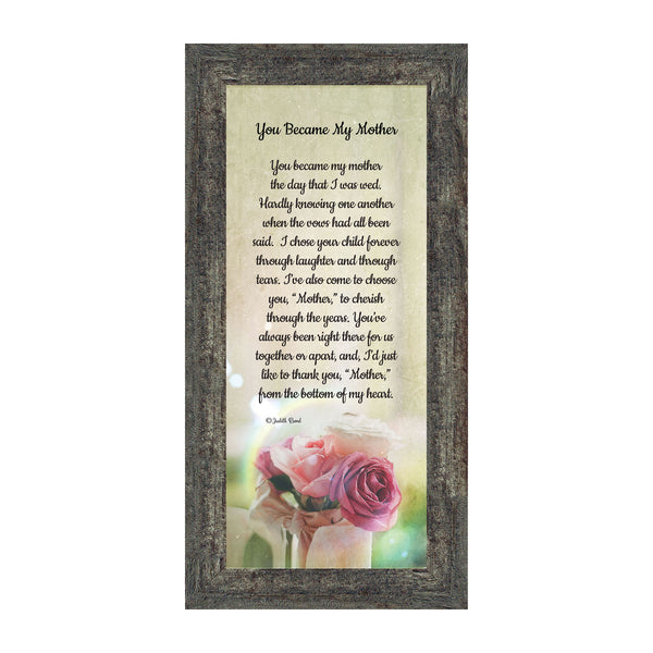 You Became My Mother, Gifts for Mother in Law, In Law Frames, 6x12 7346