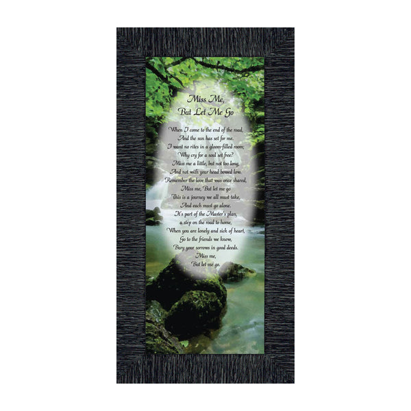 Miss Me But Let Me Go, Remembrance Sympathy or Condolence Picture Framed Poem, 6x12 7360