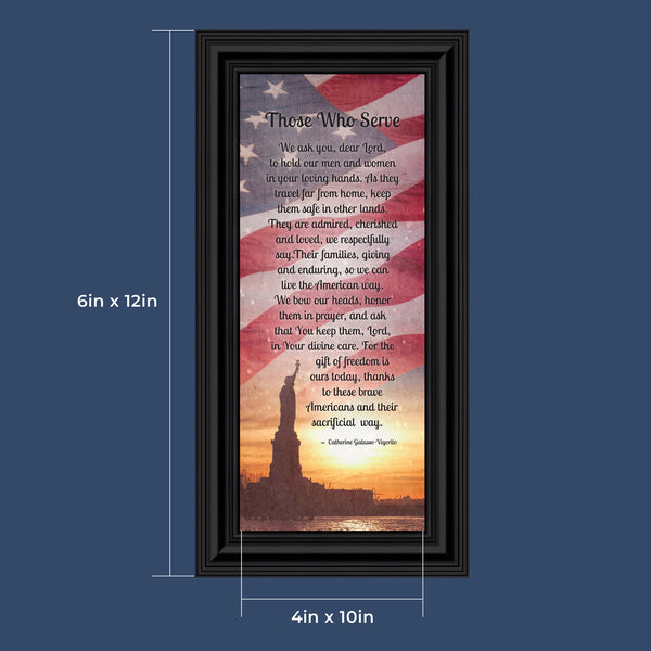 Those Who Serve their Country, Military Service Family Gifts, For Men or Women who Serve, Framed Poem, 6x12 7362