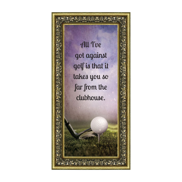 Golf, Funny Golf Gifts for Men and Women Picture Frame, 6x12 7367