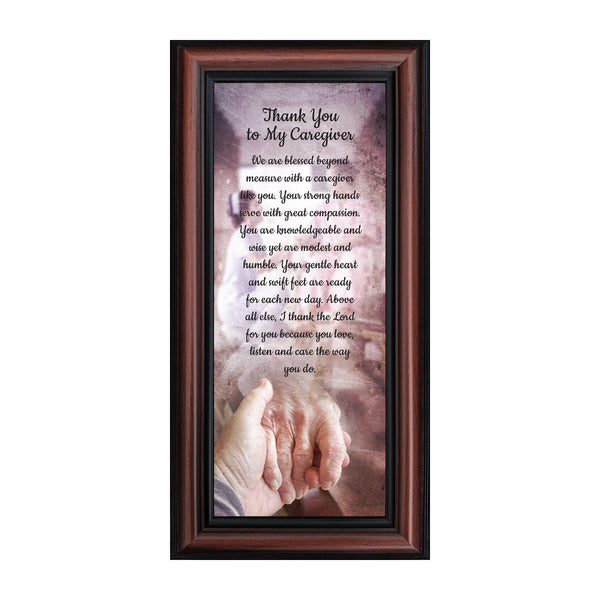 Thank You to My Caregiver, Thoughtful Gifts, Inspirational Picture Frame, 6x12 7369