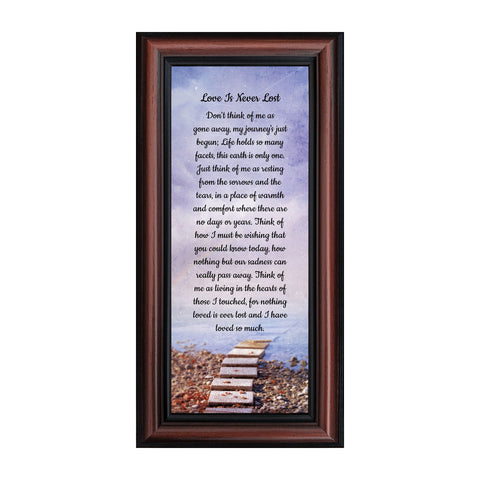 Love is Never Lost, In Memory of a Loved One, Sympathy or Condolence Framed Poem, 6x12 7378