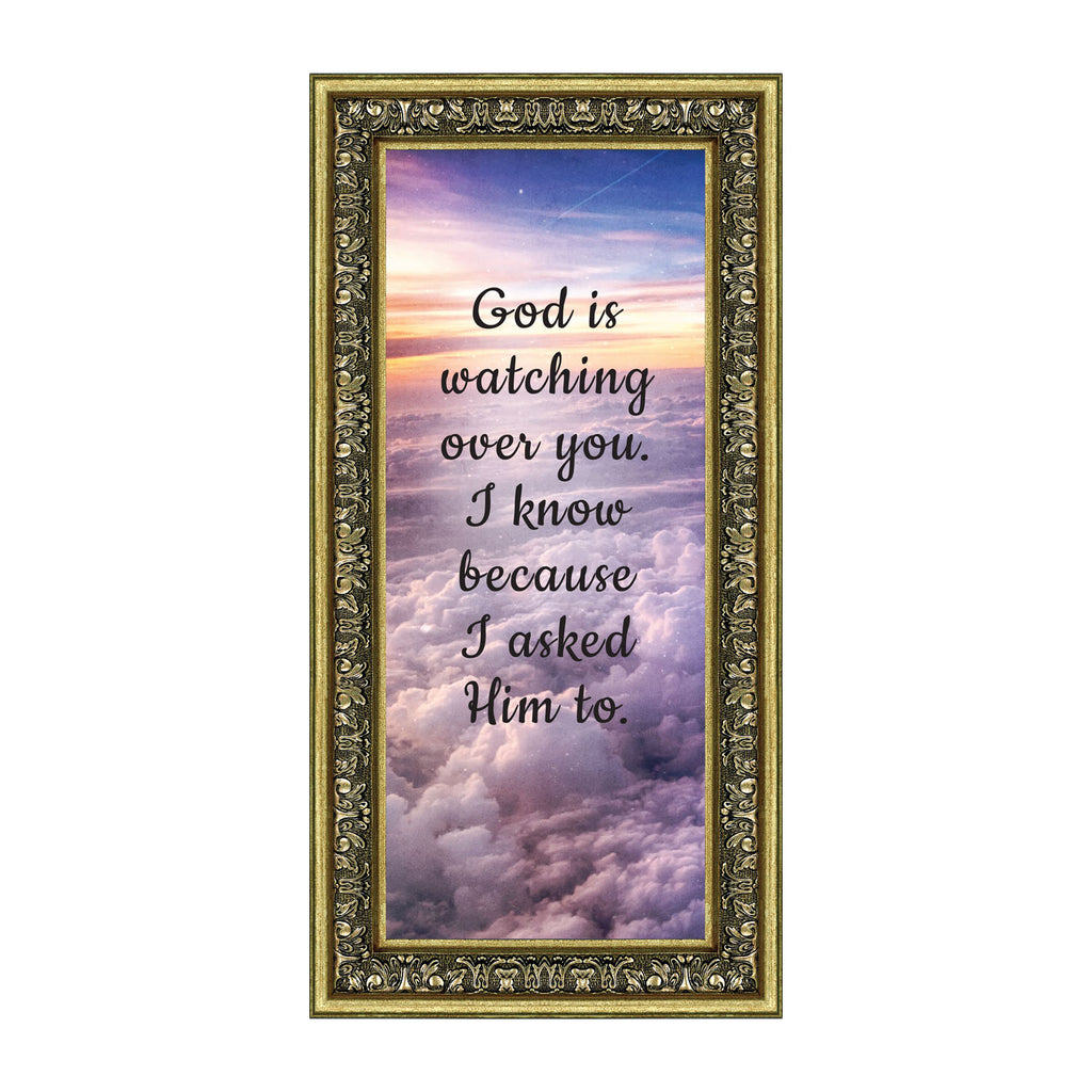God is Watching Over, Religious Decorations for Home, I Asked God, 6x12 7380