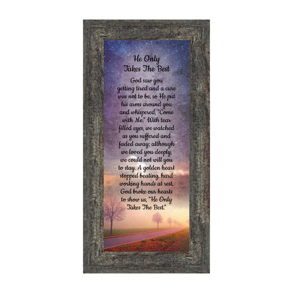 He Only Takes The Best, Religious Memory Gift, 6x12 7384
