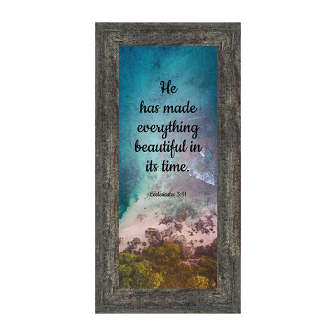 Crossroads Home Décor He Has Made Everything Beautiful, Ecclesiastes 3:11,  6x12 7390B