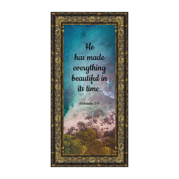 He Has Made Everything Beautiful, Ecclesiastes 3:11, Christian Wall Art, 6x12 7390