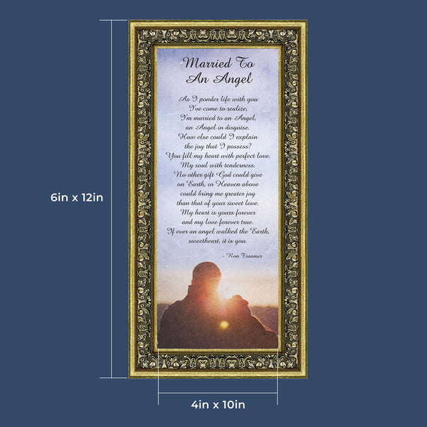 Married to an Angel, Christian Marriage Gift, Anniversary Picture Frame, 6x12 7405
