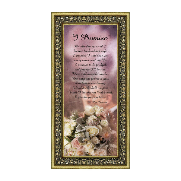 I Promise, Wedding Picture Frame Gift of Vows from Bride to Groom or Groom to Bride, 6x12, 7415
