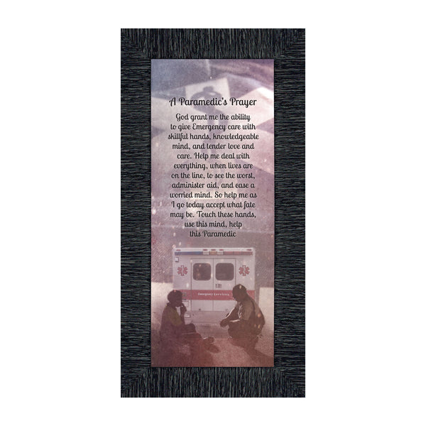 A Paramedic's Prayer, Great Gift for a First Responder or an Emergency Professional, 4x10, 7419
