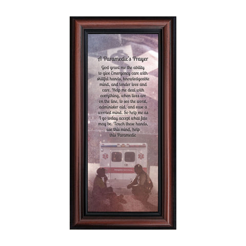 A Paramedic's Prayer, Great Gift for a First Responder or an Emergency Professional, 6x12 7419