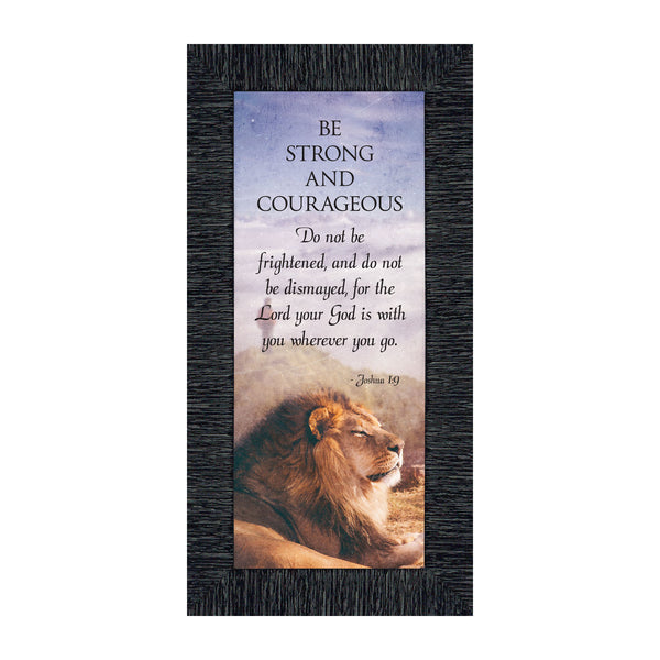 Be Strong and Courageous, Joshua 1:9, Bible Verse Wall Décor, 6x12 7420
