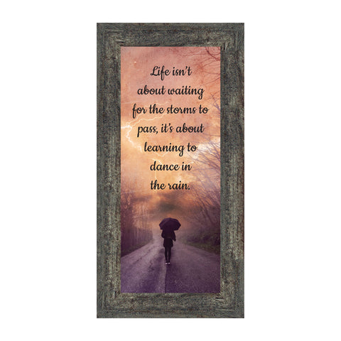 Dancing in The Rain, Encouragement Gifts, Motivational Wall Art, 6x12 7423