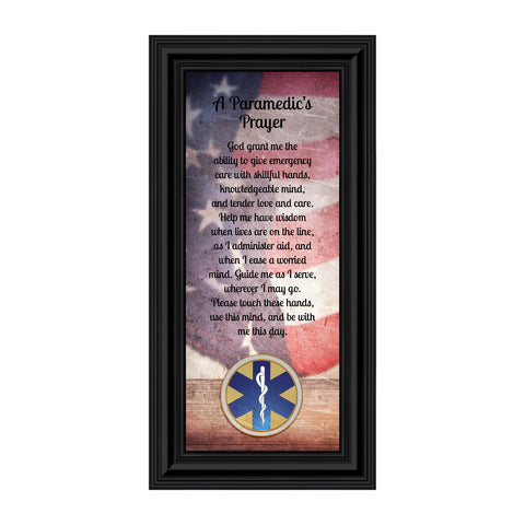 Prayer for the Paramedic Framed Poem, First Responders Gift, EMS, EMT, Gift for a Paramedic and Emergency Services Personnel, 6x12, 7445