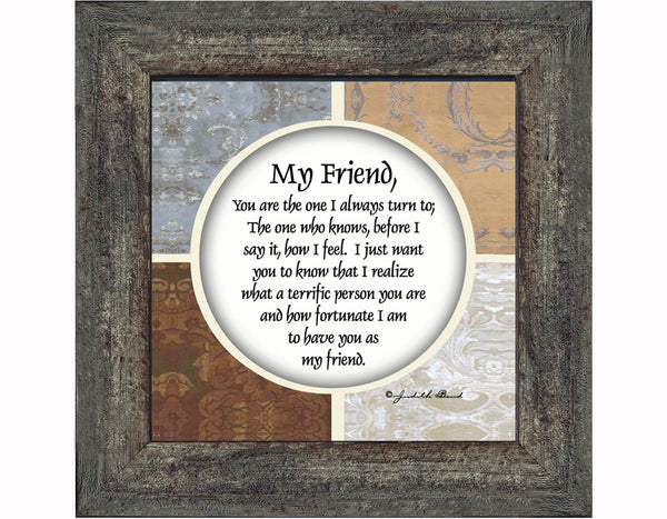 My Friend, Poem about Friendship, Thank You to My Best Friend Picture Frame, 6x6 75506
