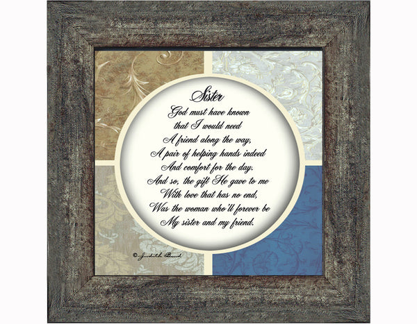 Picture Framed Gift for your Sister, Your Special Friend, 6x6 75509