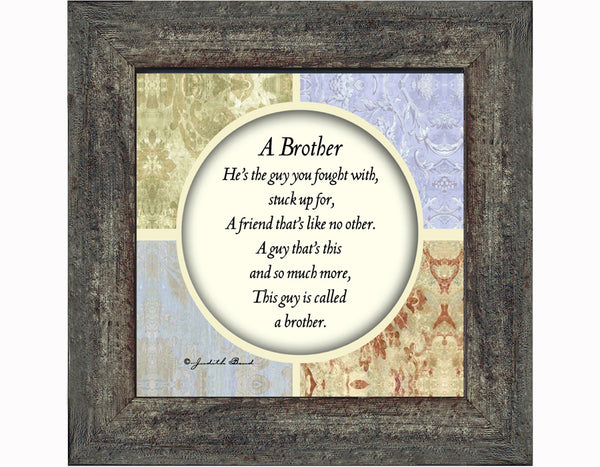 A Brother, Gift to Brother from Sister, Picture Framed Poem,4x4, 75510