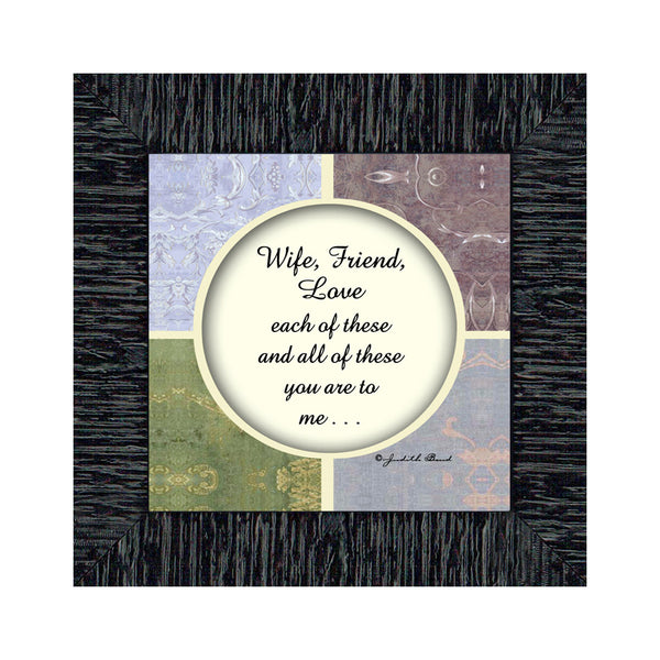 Wife Friend Love, Romantic Gift for Wife, Picture Frame, 6x6 75511