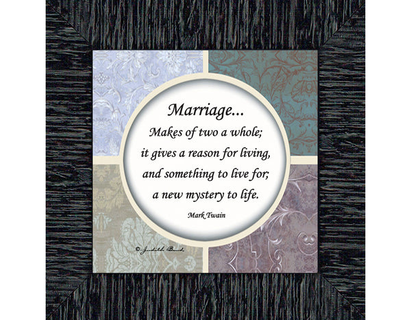 A Marriage, Mark Twain Poem, Picture Framed Wedding Gift for Bride and Groom, 4x4, 75521