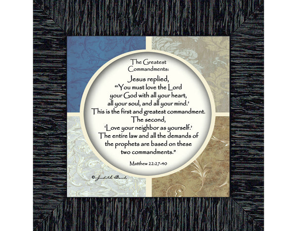 Greatest Commandments, Love God Love Others, Verses Frame, 6x6 75535