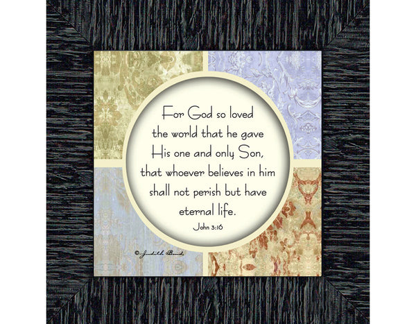 God's Love, John 316 Wall Décor, For God So Loved the World Picture, 6x6 75547