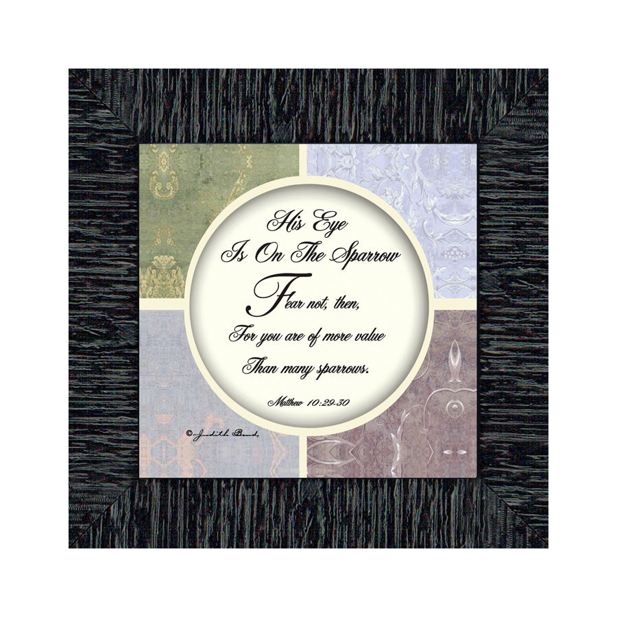 His Eye Is On the Sparrow, Eye On the Sparrow, Religious Gifts, 6x6 75562