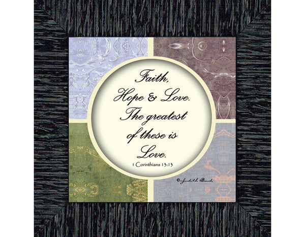 Faith, Hope and Love, Faith Hope and Love Frame, Faith Hope and Love Decor, 6x6 75566