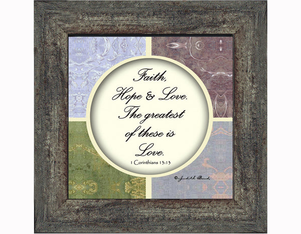 Faith, Hope and Love, Faith Hope and Love Frame, 6x6 75566