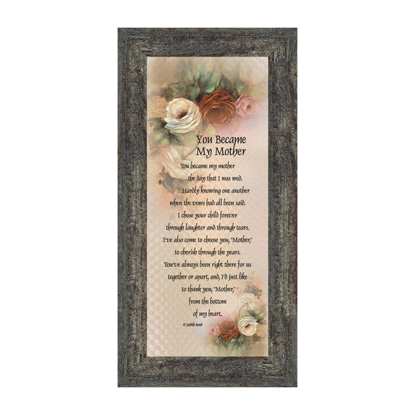 You Became My Mother, Gifts for Mother in Law, In Law Frames, 6x12 7754