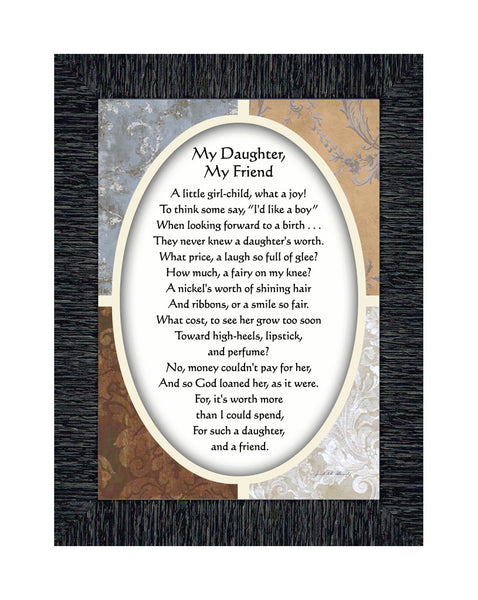 My Daughter, My Friend, Daughter Gifts, Daughter Gifts From Mom, 7x9 77902