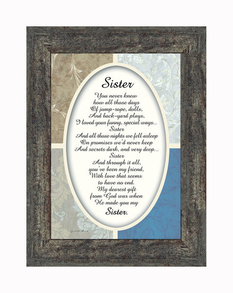Sister, For My Sister, Special Gift for Sister from Sibling, Framed Poem, 7x9 77909