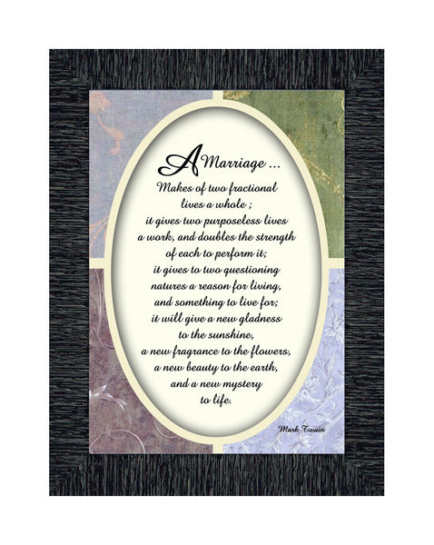 A Marriage, Mark Twain Poem, Picture Framed Wedding Gift for Bride and Groom, 5x7, 77921