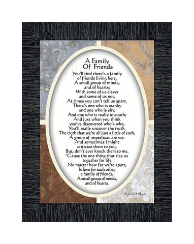 A Family of Friends, Poem Showing the Love Between a Close Group of Friends or Family, 7x9 77943