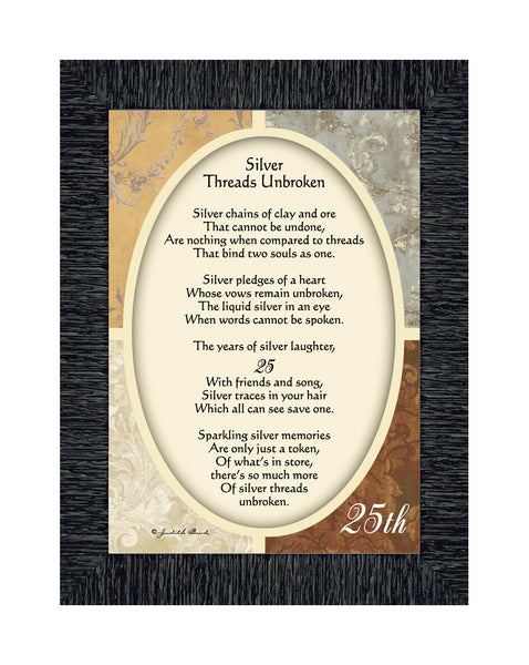Silver Threads Unbroken Framed Poem, Silver 25 Anniversary Gift or Party Table Decoration, 7x9 77978