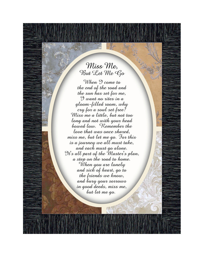 Miss Me But Let Me Go, Remembrance Sympathy or Condolence Picture Framed Poem, 7x9 77993