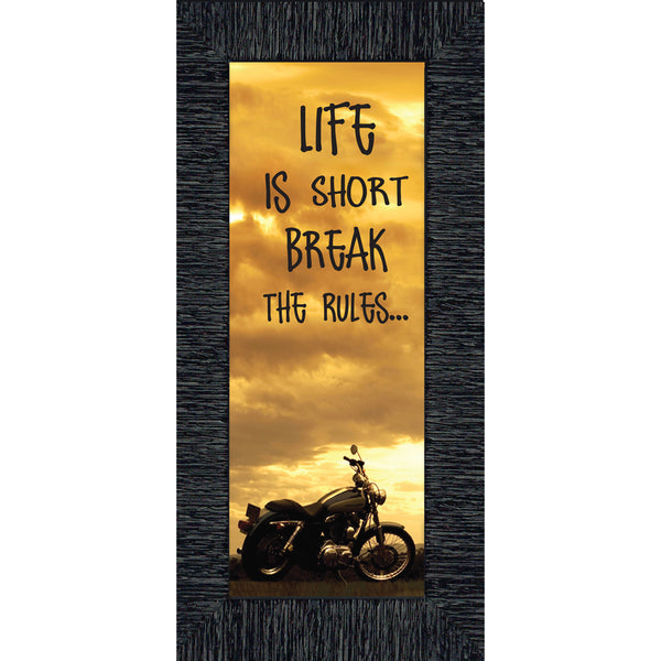 Life is Short, Motorcycle Picture Frame, Gifts for Motorcycle Riders. 6x12 7862BC