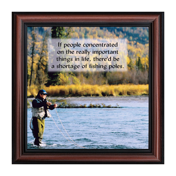 Fly Fishing Funny Saying Picture Frame
