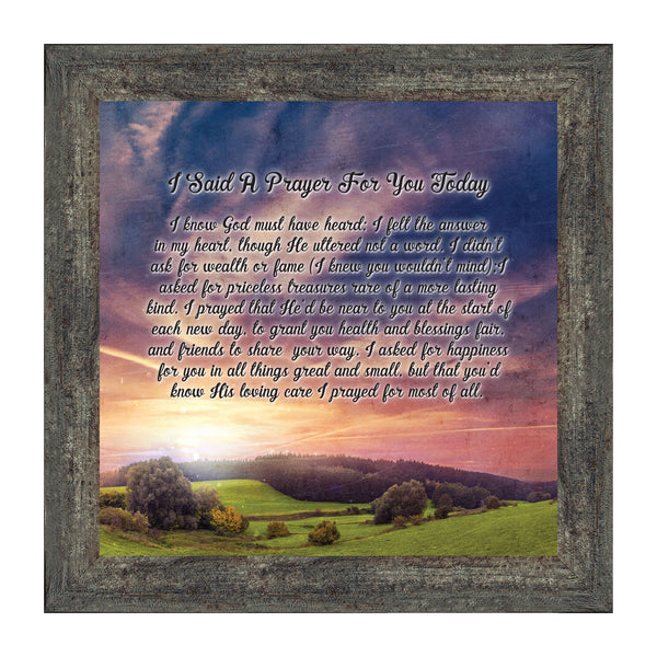 I Said A Prayer for You Today, Picture Frame 10x10 8604
