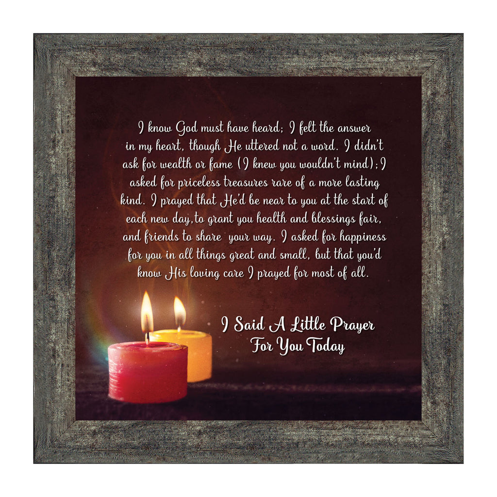 I Said A Prayer for You Today, Picture Frame 10x10 8606
