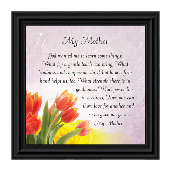 My Mother, Gift from Daughter for Mother, Picture Frame for Mom, 10x10 8621