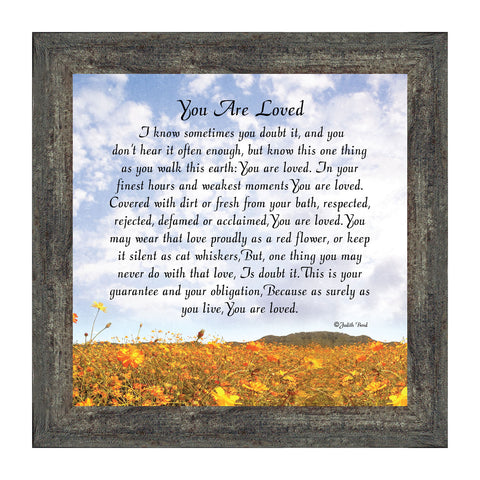 You Are Loved, Reminder To A Loved One, Picture Frame, 10x10 8633